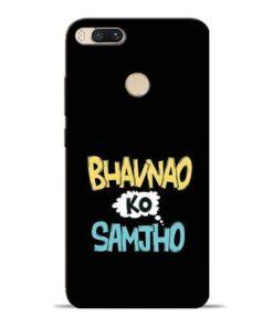 Bhavnao Ko Samjho Mi A1 Mobile Cover