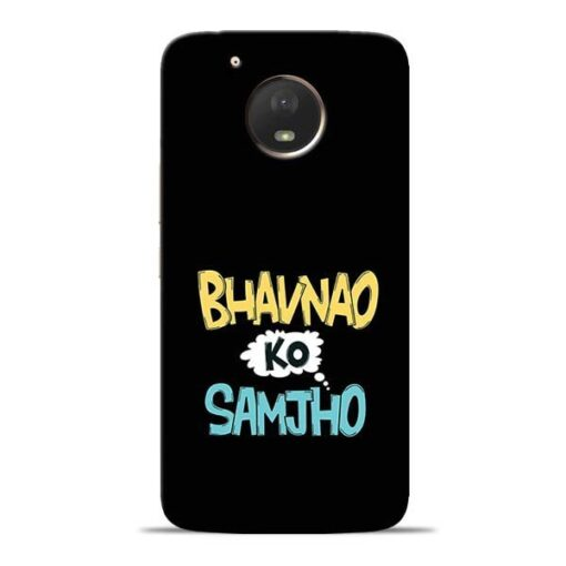Bhavnao Ko Samjho Moto E4 Plus Mobile Cover
