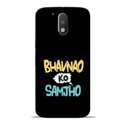 Bhavnao Ko Samjho Moto G4 Mobile Cover
