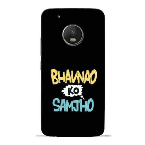 Bhavnao Ko Samjho Moto G5 Plus Mobile Cover