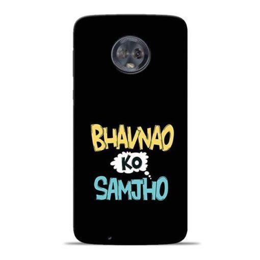 Bhavnao Ko Samjho Moto G6 Mobile Cover
