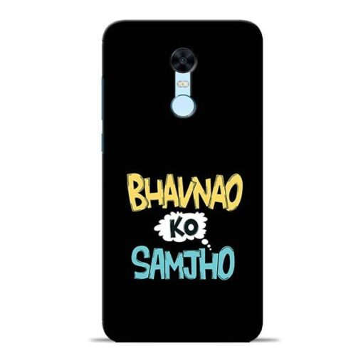 Bhavnao Ko Samjho Redmi Note 5 Mobile Cover