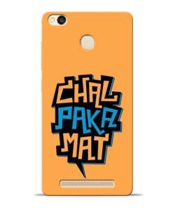 Chal Paka Mat Redmi 3s Prime Mobile Cover