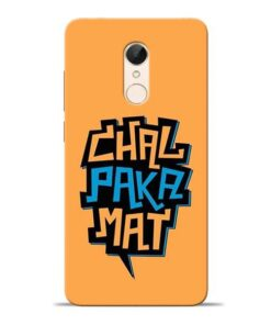 Chal Paka Mat Redmi 5 Mobile Cover