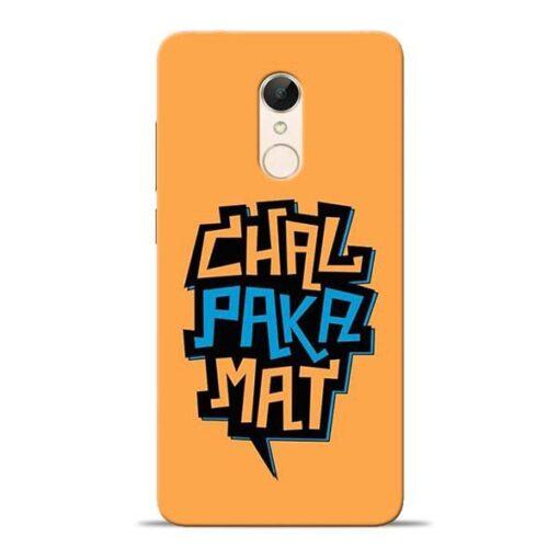 Chal Paka Mat Redmi 5 Mobile Cover