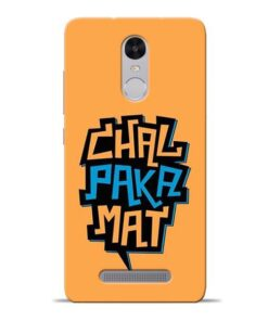Chal Paka Mat Redmi Note 3 Mobile Cover