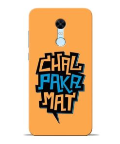Chal Paka Mat Redmi Note 5 Mobile Cover