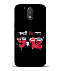 Chalti Hai Kiya Moto G4 Plus Mobile Cover