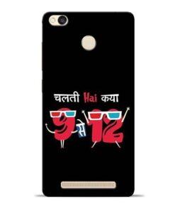 Chalti Hai Kiya Redmi 3s Prime Mobile Cover