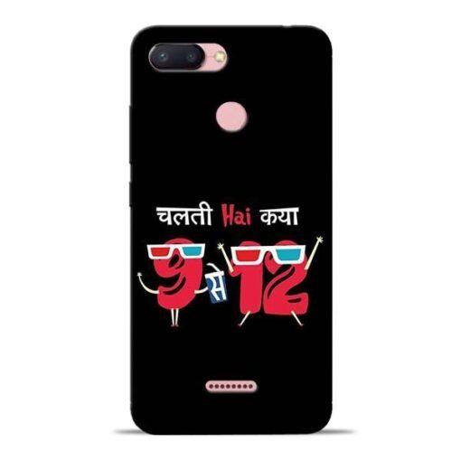 Chalti Hai Kiya Redmi 6 Mobile Cover