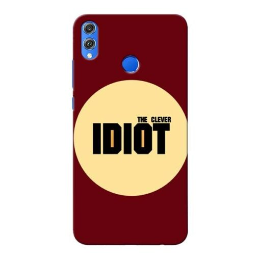 Clever Idiot Honor 8X Mobile Cover