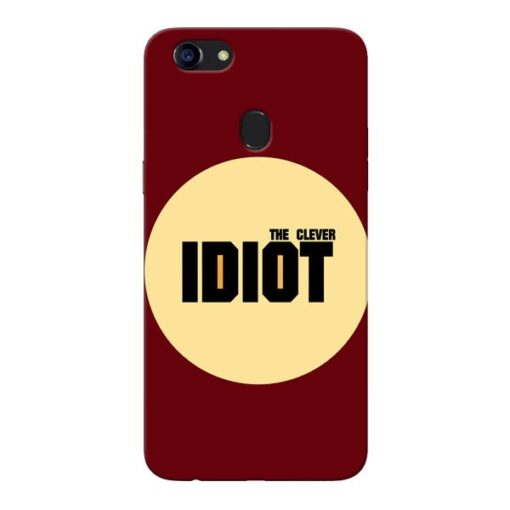 Clever Idiot Oppo F5 Mobile Cover