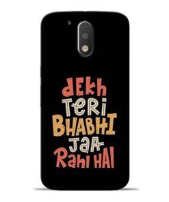 Dekh Teri Bhabhi Moto G4 Mobile Cover