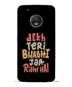 Dekh Teri Bhabhi Moto G5 Plus Mobile Cover