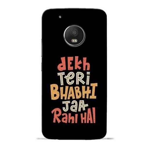 Dekh Teri Bhabhi Moto G5 Plus Mobile Cover