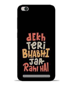 Dekh Teri Bhabhi Redmi 5A Mobile Cover