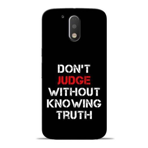 DonT Judge Moto G4 Plus Mobile Cover