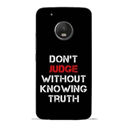 DonT Judge Moto G5 Plus Mobile Cover