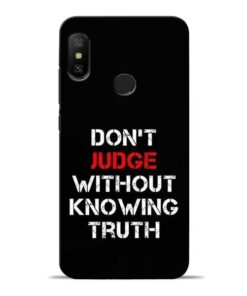 DonT Judge Redmi 6 Pro Mobile Cover