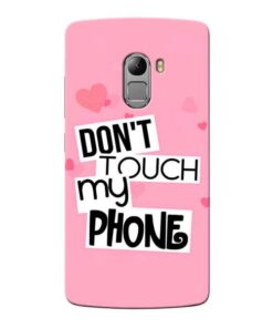 Dont Touch Lenovo Vibe K4 Note Mobile Cover