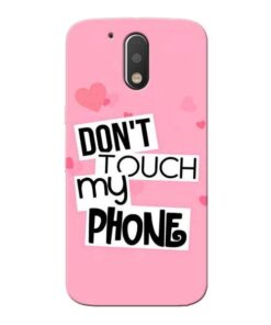 Dont Touch Moto G4 Plus Mobile Cover