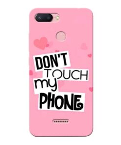 Dont Touch Xiaomi Redmi 6 Mobile Cover