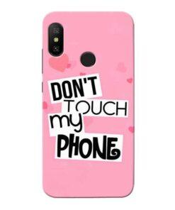 Dont Touch Xiaomi Redmi 6 Pro Mobile Cover