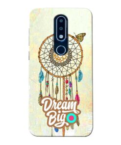 Dream Big Nokia 6.1 Plus Mobile Cover