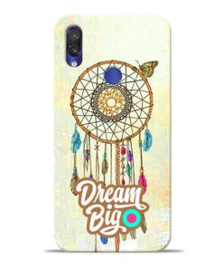 Dream Big Xiaomi Redmi Note 7 Pro Mobile Cover