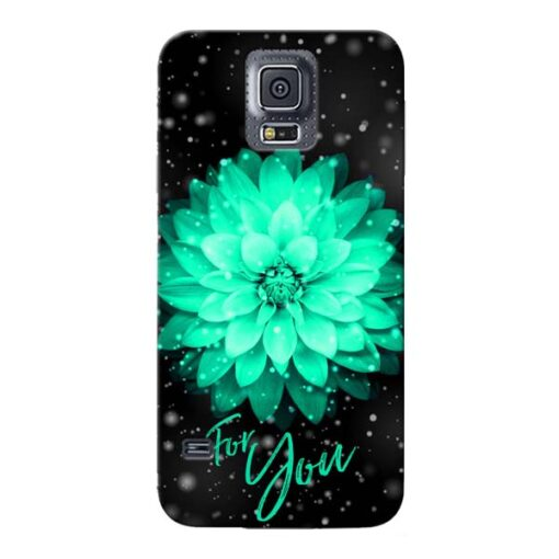 For You Samsung Galaxy S5 Mobile Cover
