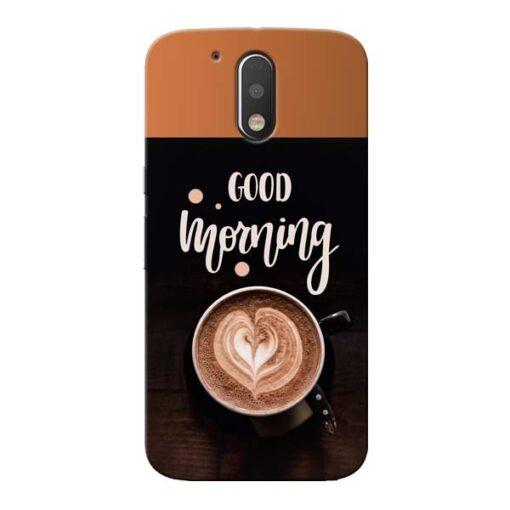 Good Morning Moto G4 Plus Mobile Cover