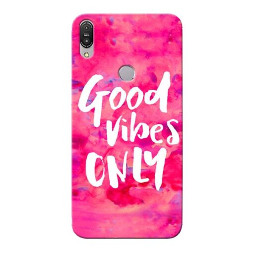 Good Vibes Asus Zenfone Max Pro M1 Mobile Cover