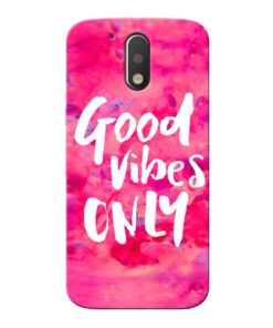 Good Vibes Moto G4 Plus Mobile Cover