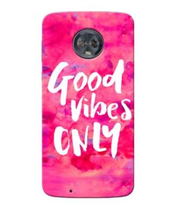 Good Vibes Moto G6 Mobile Cover