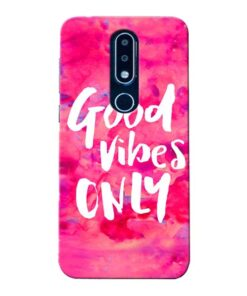 Good Vibes Nokia 6.1 Plus Mobile Cover