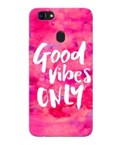 Good Vibes Oppo F5 Mobile Cover