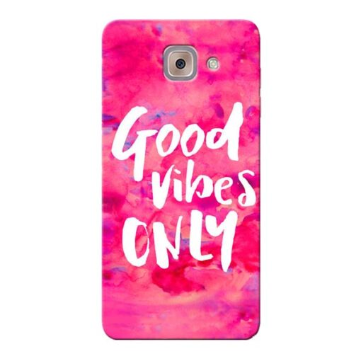 Good Vibes Samsung Galaxy J7 Max Mobile Cover