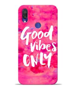 Good Vibes Xiaomi Redmi Note 7 Pro Mobile Cover