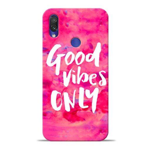 Good Vibes Xiaomi Redmi Note 7 Pro Mobile Cover