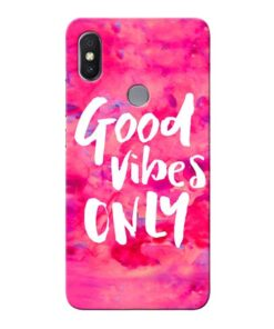 Good Vibes Xiaomi Redmi Y2 Mobile Cover