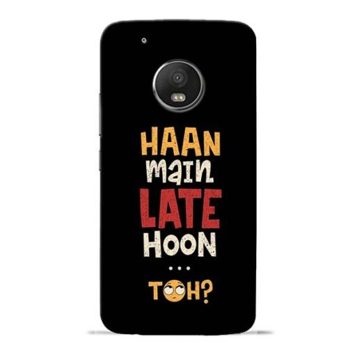 Haan Main Late Hoon Moto G5 Plus Mobile Cover