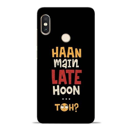Haan Main Late Hoon Redmi Note 5 Pro Mobile Cover