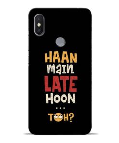 Haan Main Late Hoon Redmi S2 Mobile Cover
