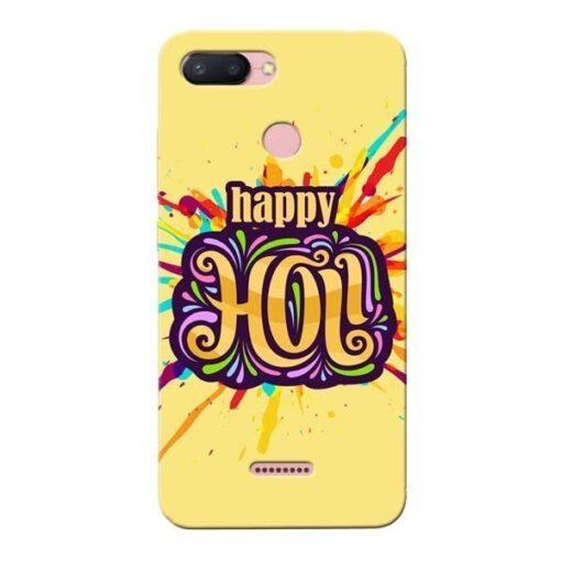 Happy Holi Xiaomi Redmi 6 Mobile Cover