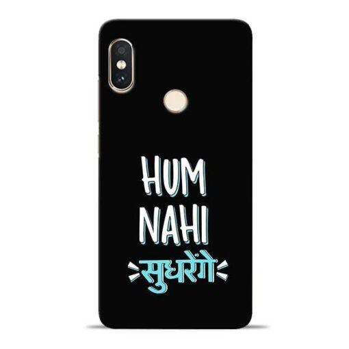 Hum Nahi Sudhrenge Redmi Note 5 Pro Mobile Cover
