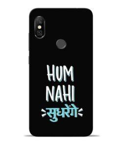 Hum Nahi Sudhrenge Redmi Note 6 Pro Mobile Cover