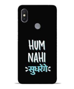 Hum Nahi Sudhrenge Redmi S2 Mobile Cover