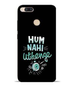 Hum Nahi Uthenge Mi A1 Mobile Cover