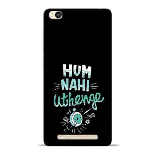 Hum Nahi Uthenge Redmi 3s Mobile Cover