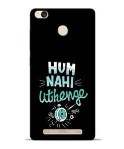 Hum Nahi Uthenge Redmi 3s Prime Mobile Cover